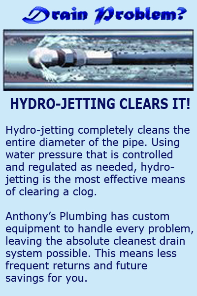Anthony's Plumbing is Colton's best hydro jetting company.